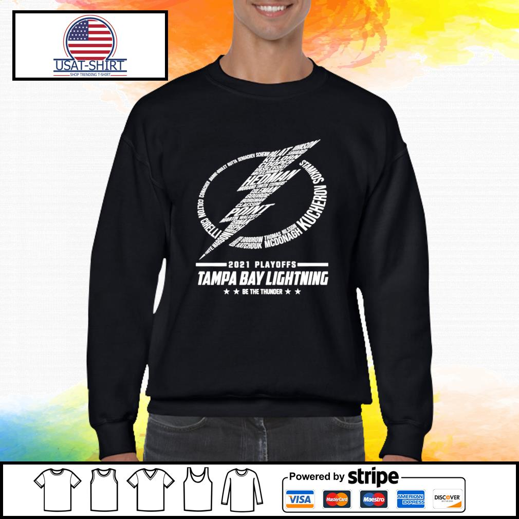 2021 Playoff Tampa Bay Lightning be the thunder shirt ...
