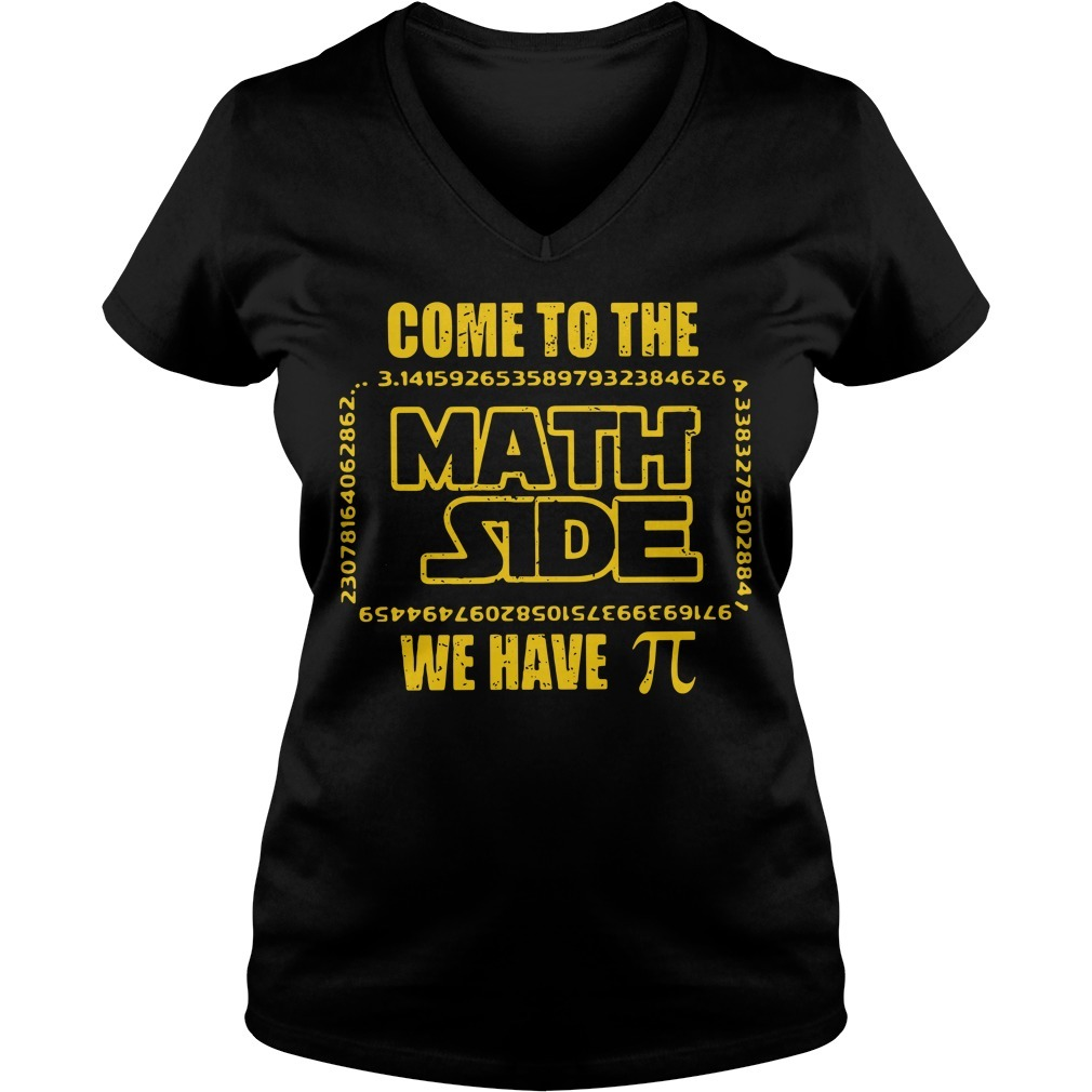 Come to the math side we have pi V-neck T-shirt