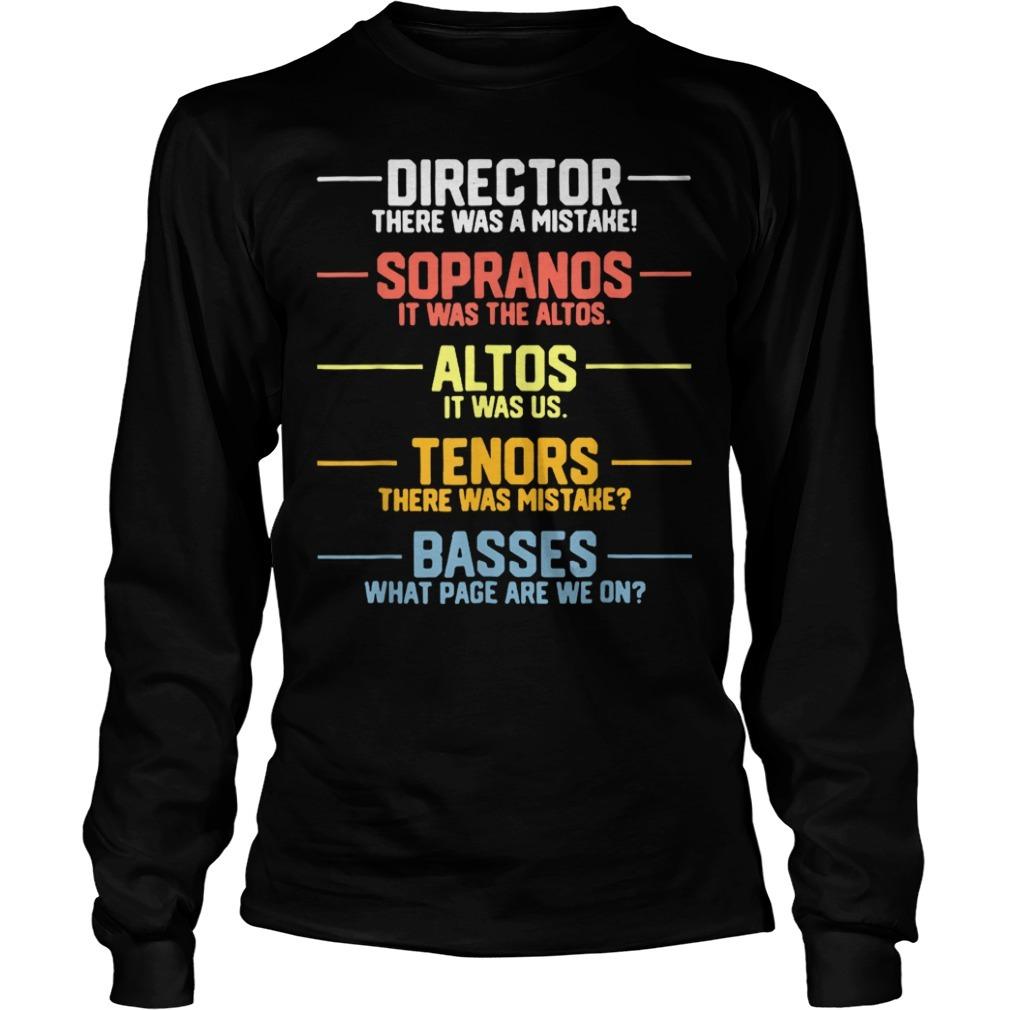 Director sopranos altos tenors basses Longsleeve Tee