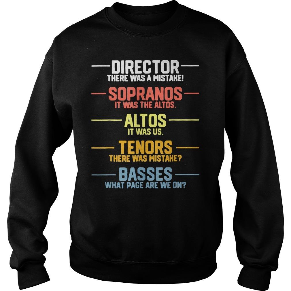 Director sopranos altos tenors basses Sweater