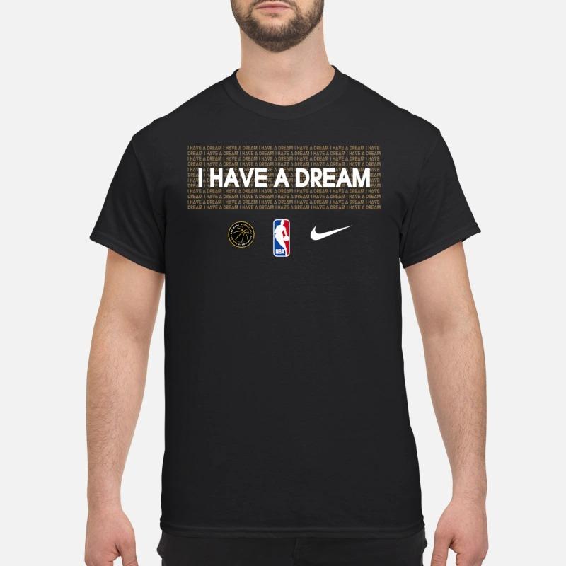 I have a dream nba shirt