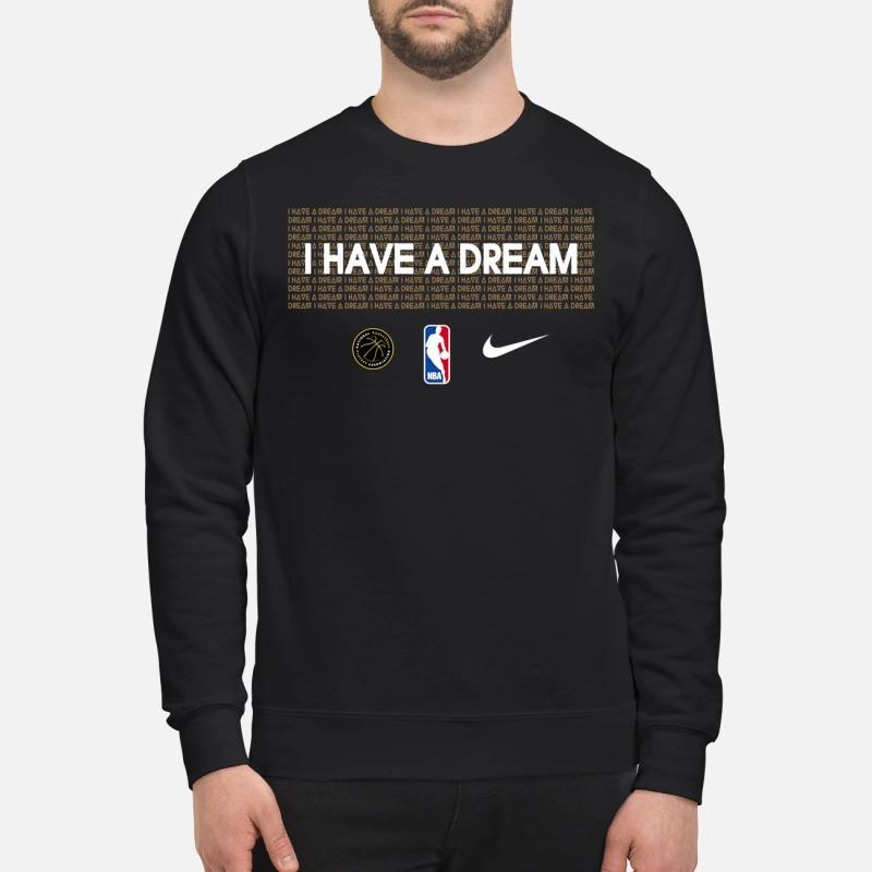 I have a dream nba Sweater