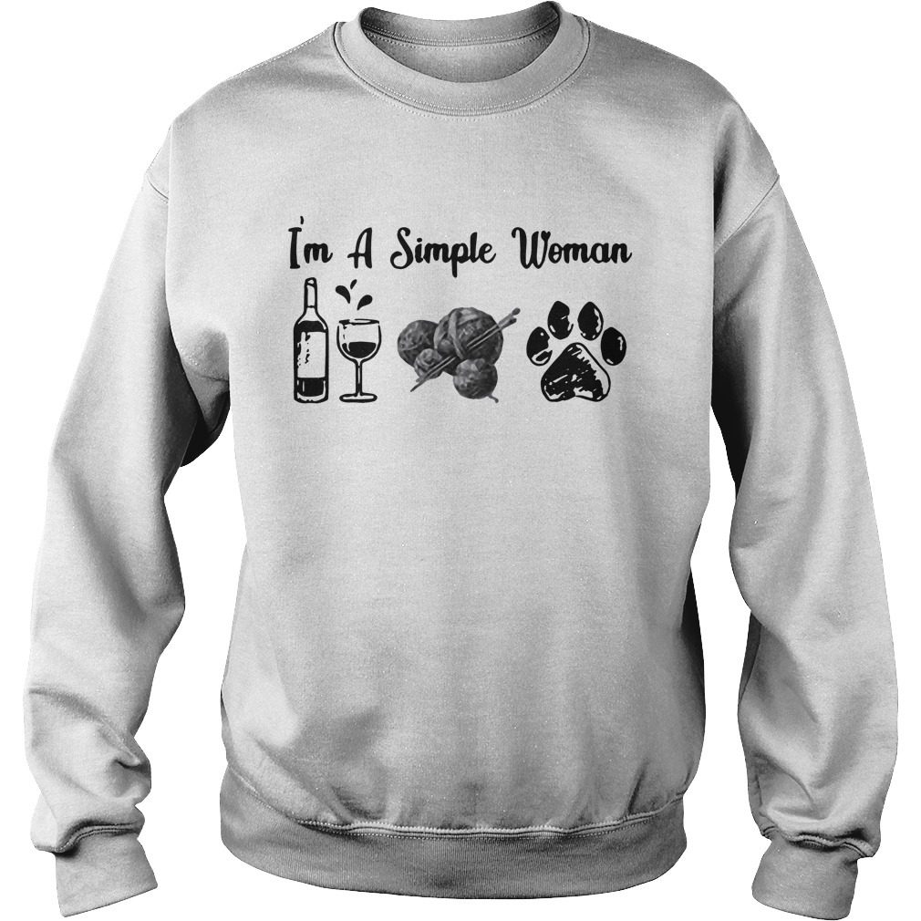 I'm a simple woman I like wine dog and kniting Sweater