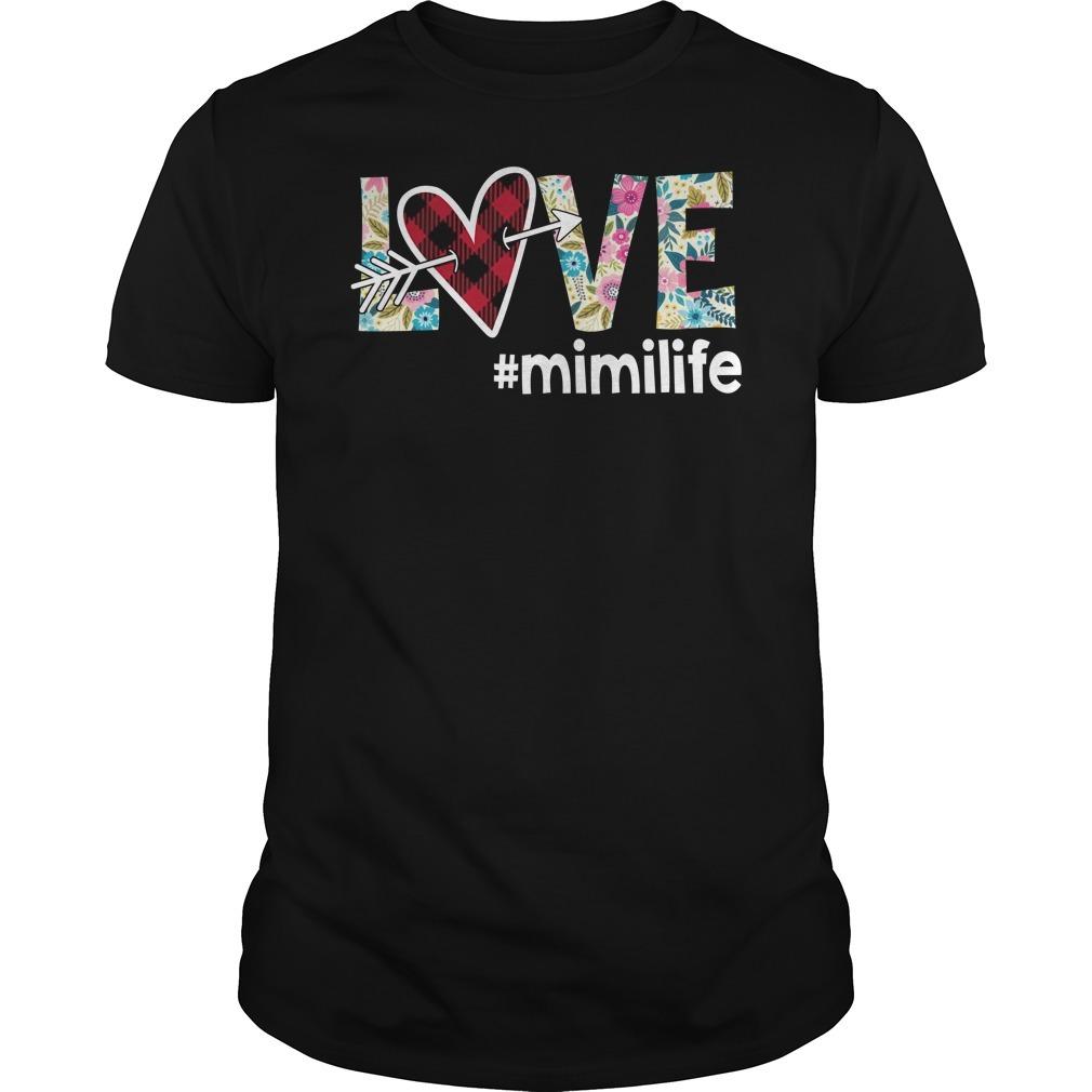 Love mimilife shirt