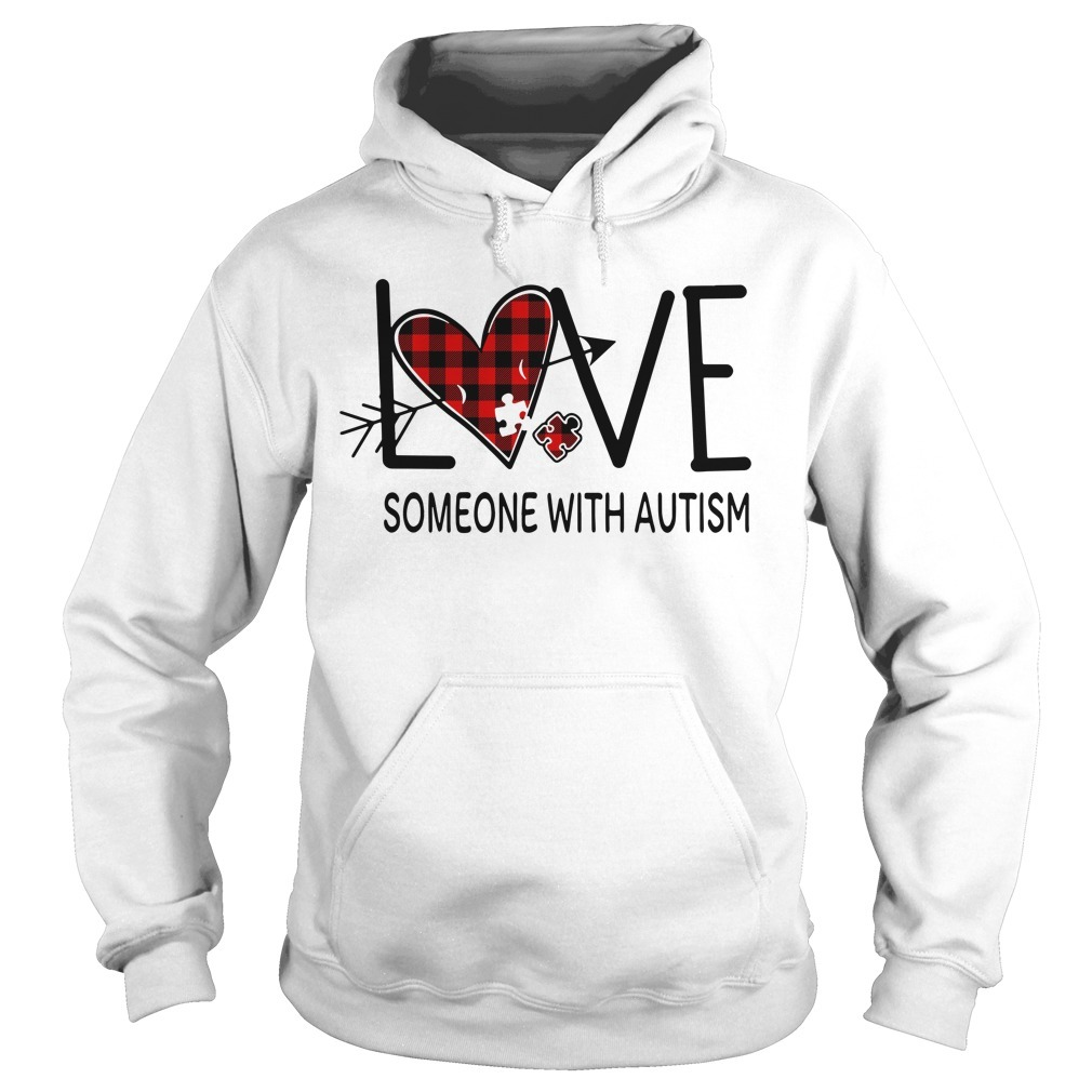Love someone with autism Hoodie