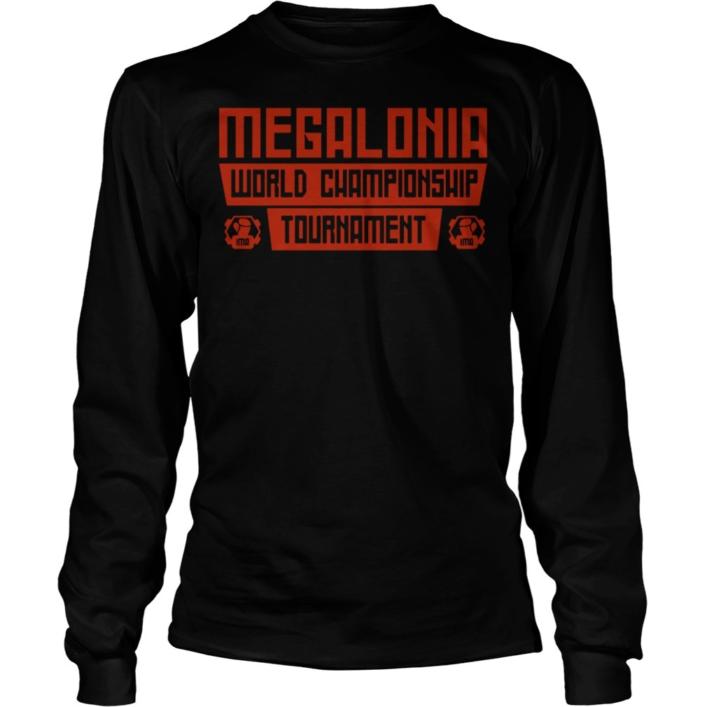 Megalonia world championship tournament Longsleeve Tee
