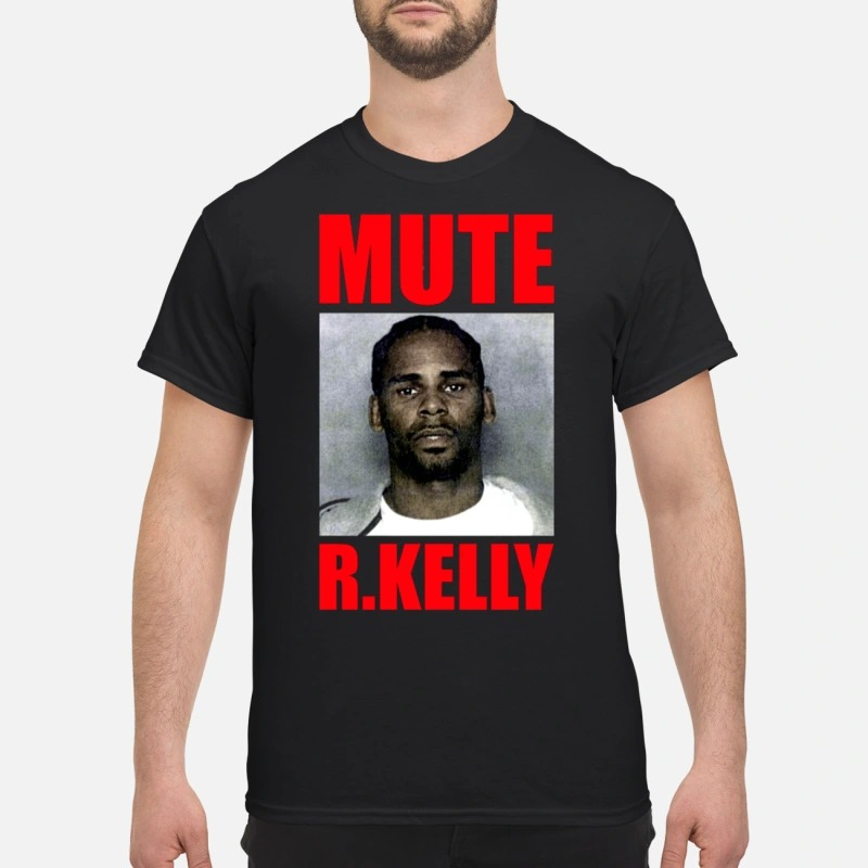 Mute R.Kelly Guys Shirt