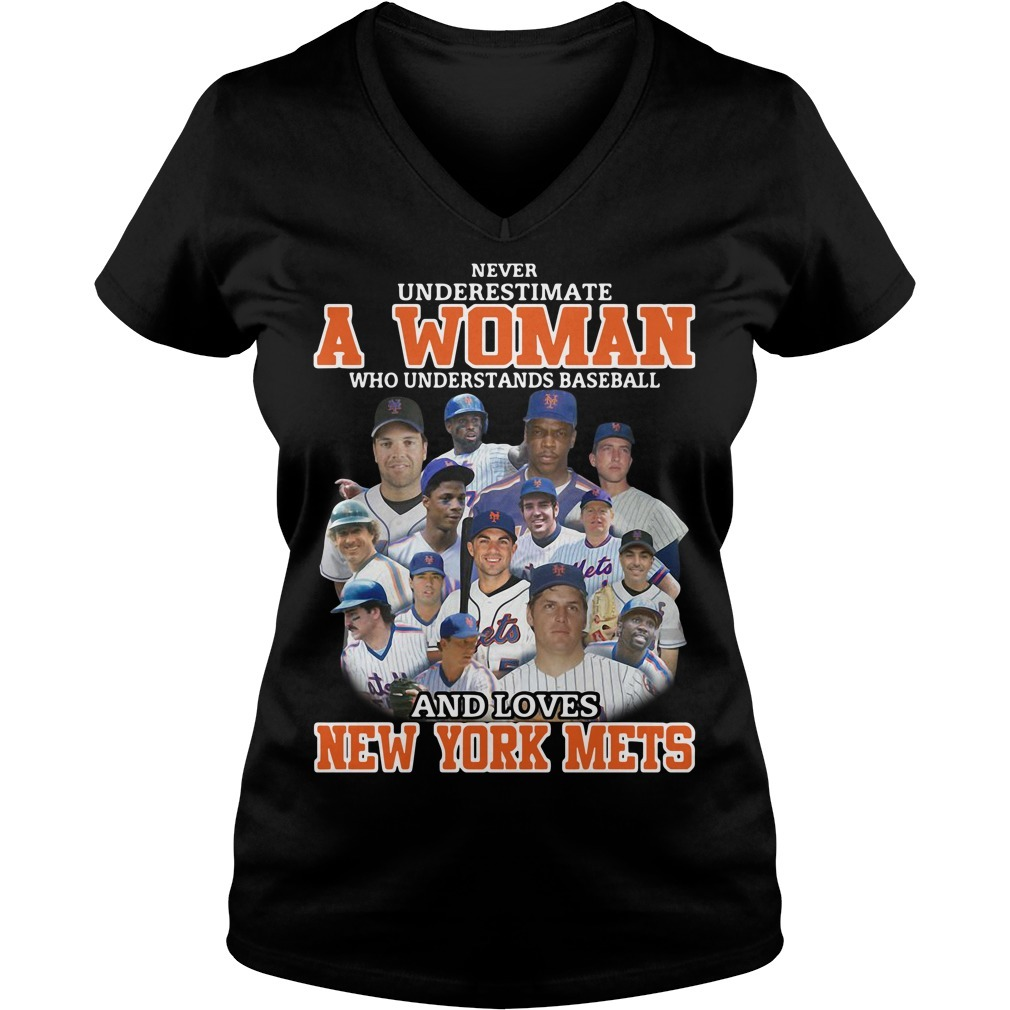 Never underestimate a woman who understands baseball and loves New York mets V-neck T-shirt