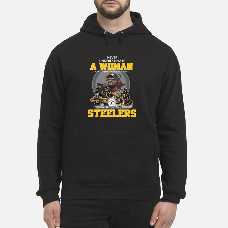 Never underestimate a woman who understands football and loves steelers Hoodie