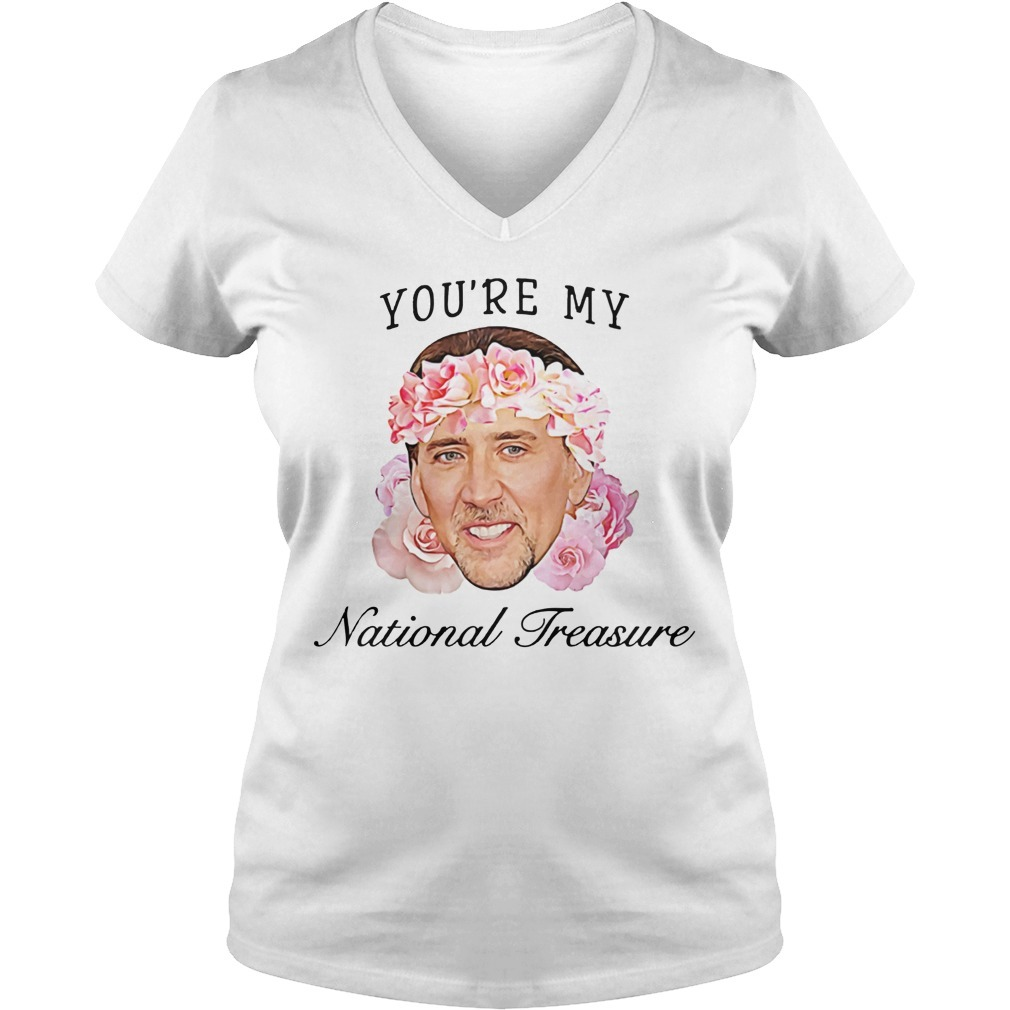 Nicolas Cage you're my national treasure V-neck T-shirt