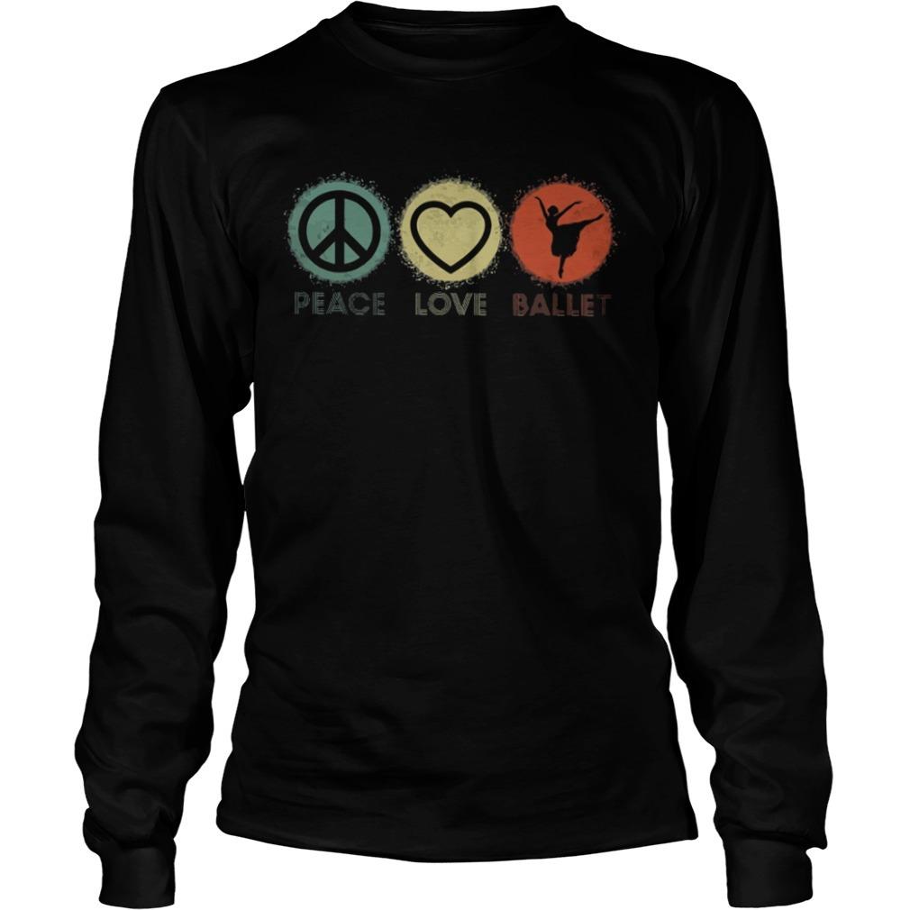 Peace love ballet Longsleeve Tee
