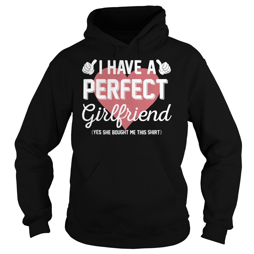 Perfect girlfriend valentine Hoodie