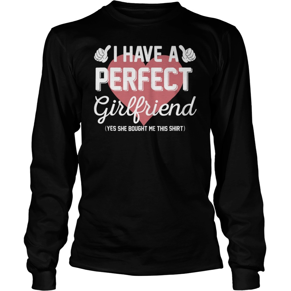 Perfect girlfriend valentine Longsleeve Tee