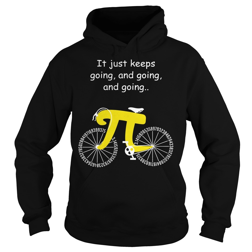 Pi cycle it just keeps going and going and going Hoodie