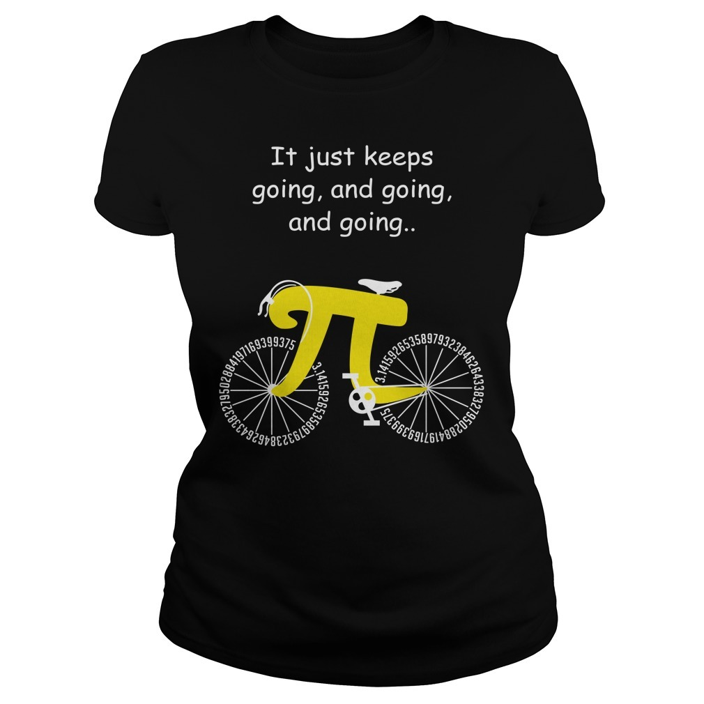 Pi cycle it just keeps going and going and going Ladies Tee