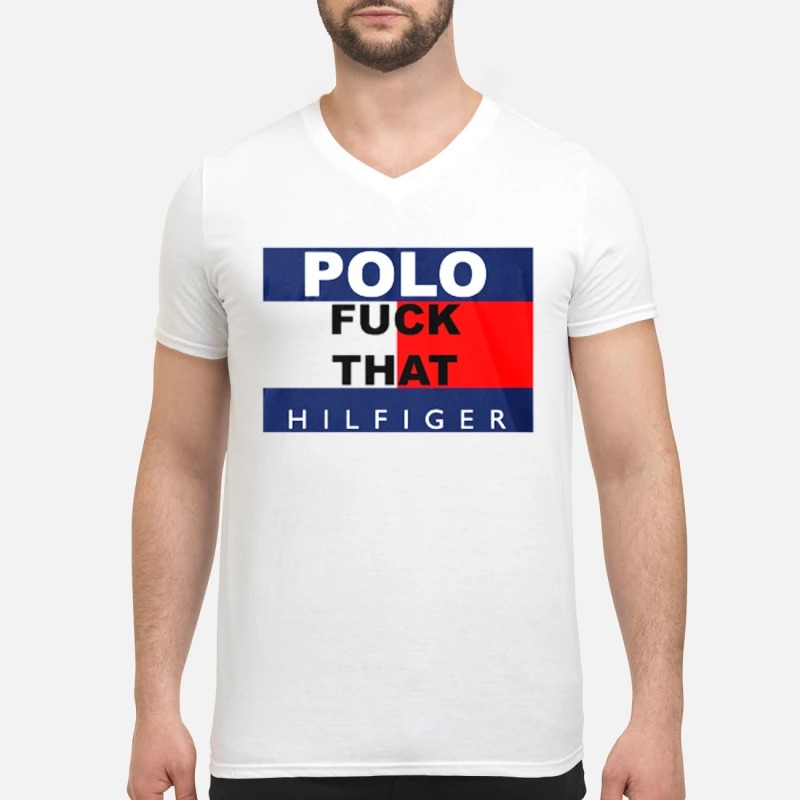 Polo fuck that hilfiger V-neck T-shirt