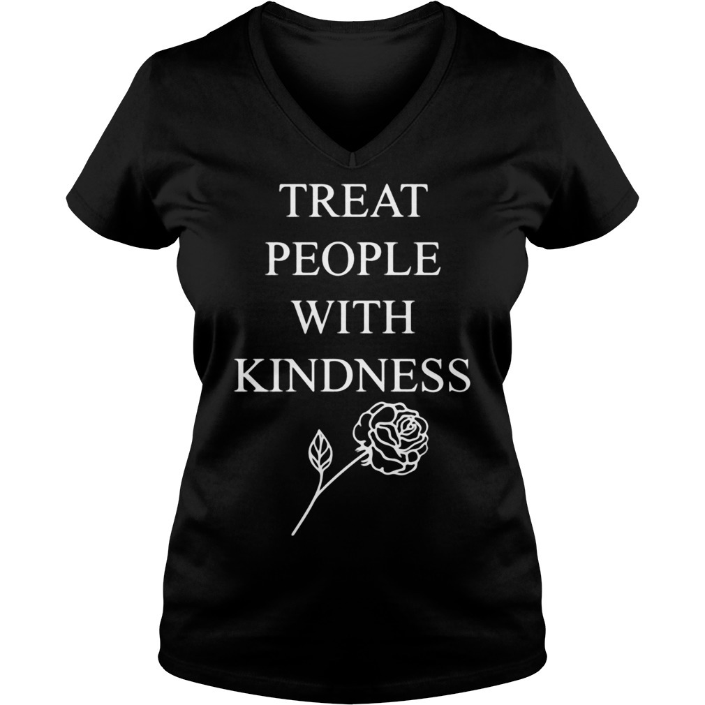 Treat people with kindness rose V-neck T-shirt