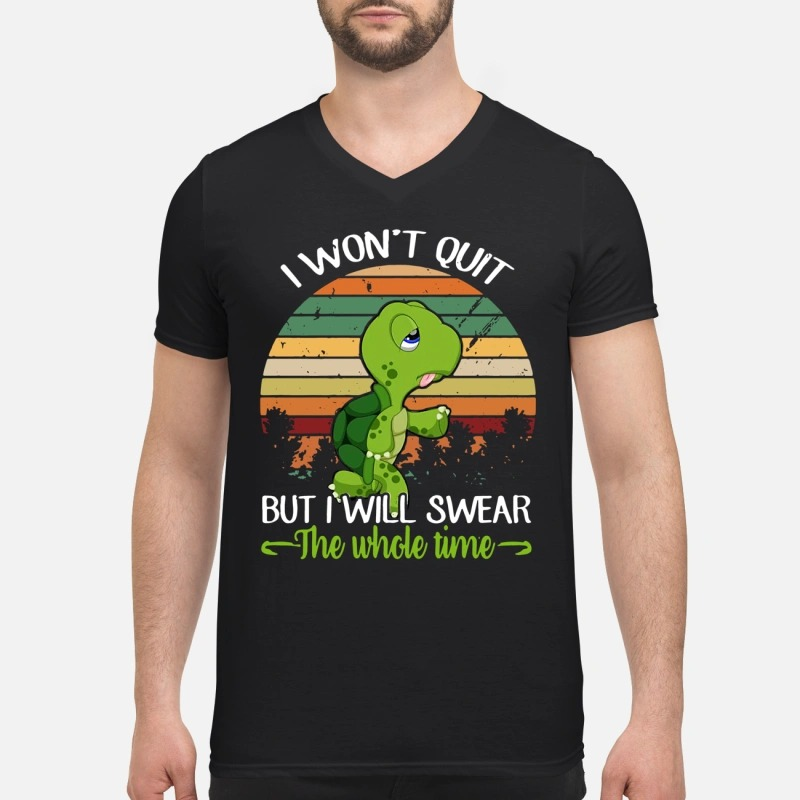 Turtle I won't quit but I will swear the whole time retro V-neck T-shirt