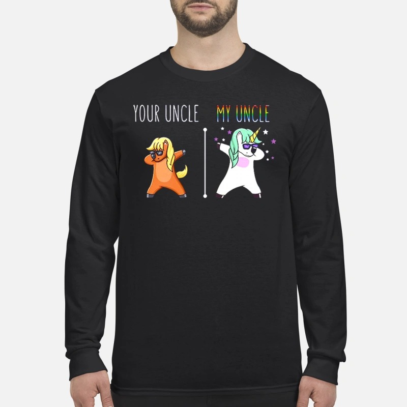 Unicorn your uncle my uncle Longsleeve Tee