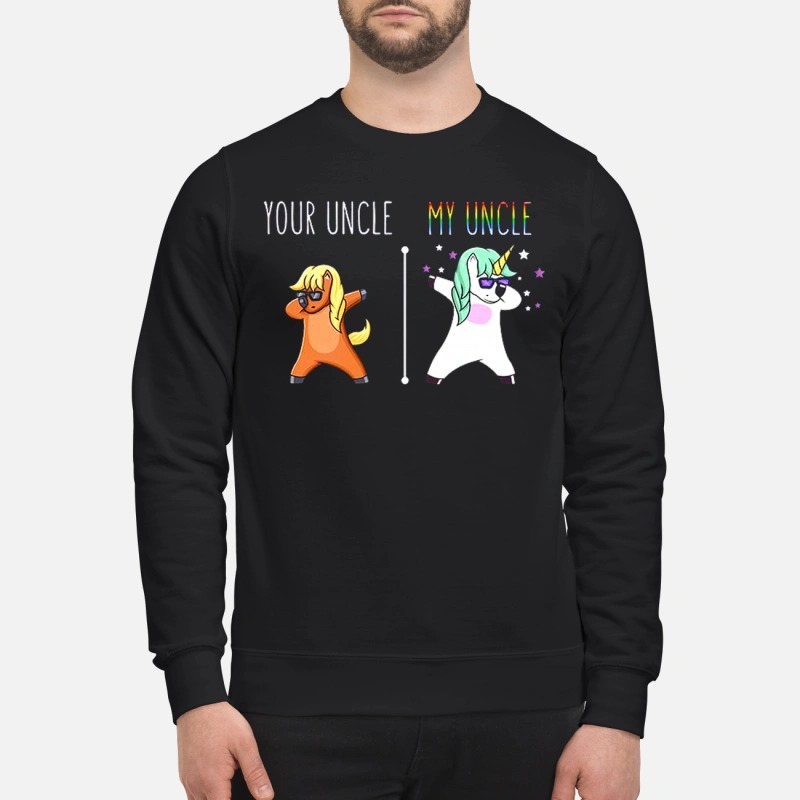 Unicorn your uncle my uncle Sweater