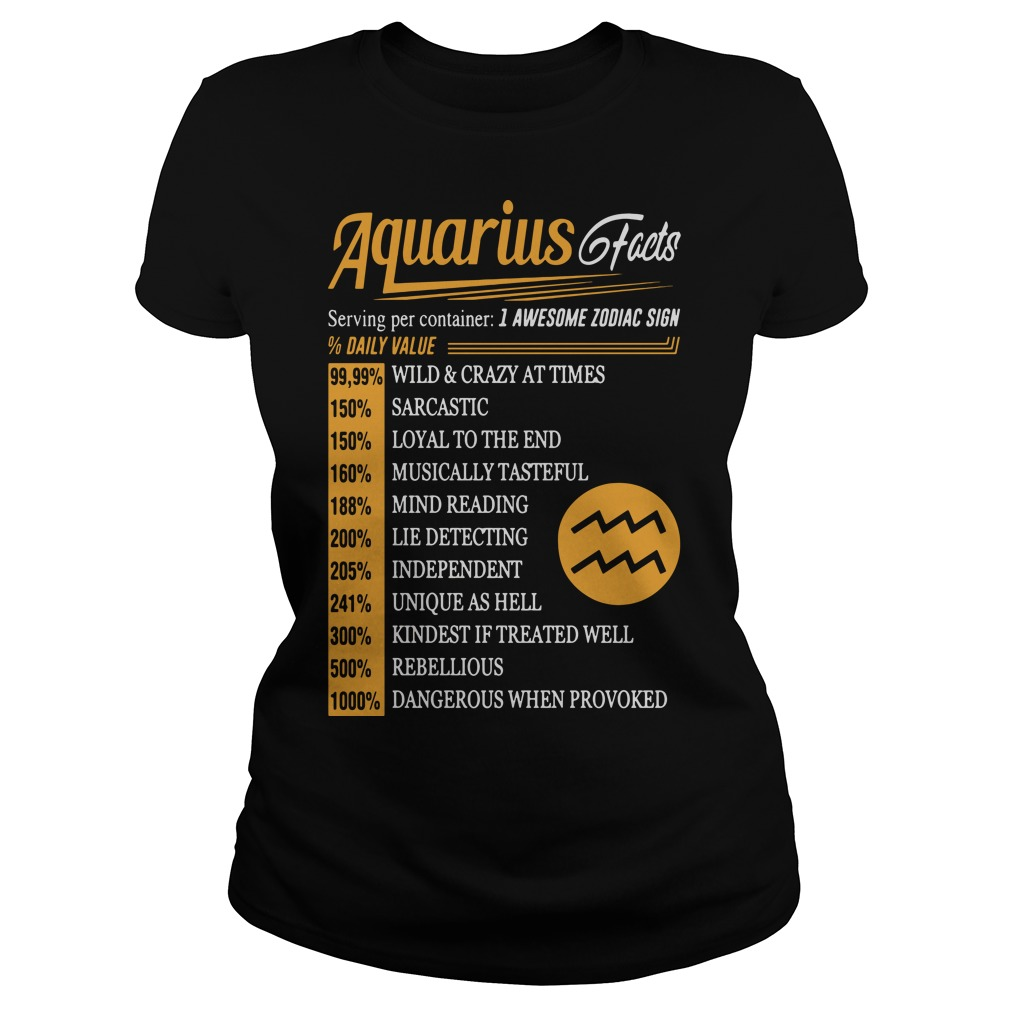 Aquarius facts serving per container I awesome zodiac sign Ladies tee
