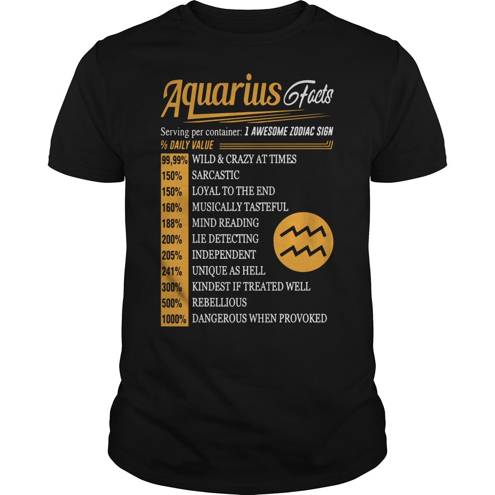 Aquarius facts serving per container I awesome zodiac sign shirt