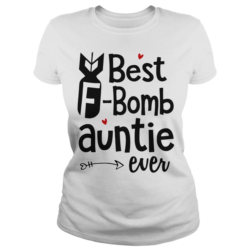 Best F bomb auntie ever Ladies tee