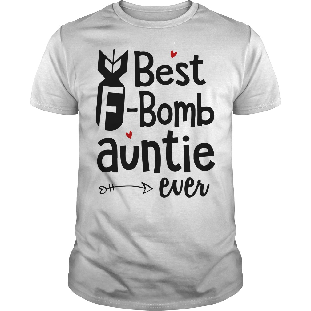 Best F bomb auntie ever shirt