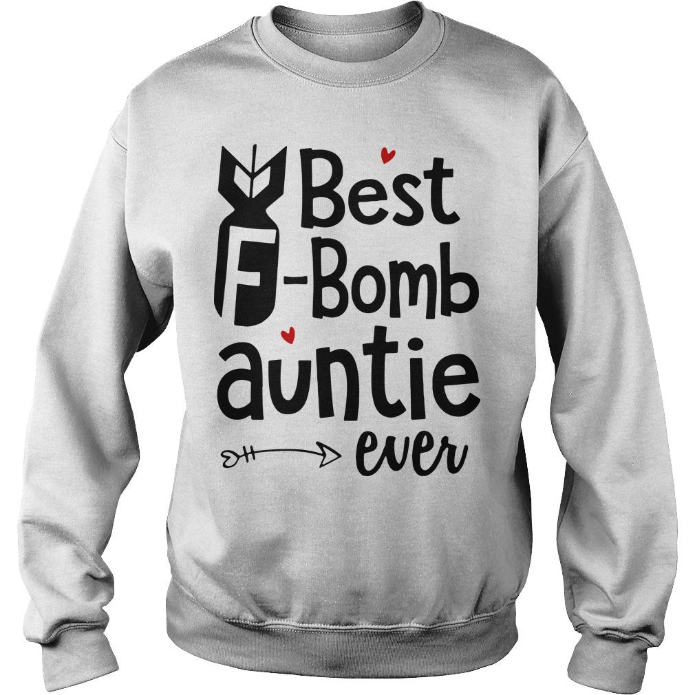 Best F bomb auntie ever Sweater