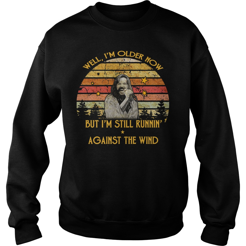 Bob Seger Well I am older now but I am still running against the wind vintage Sweater