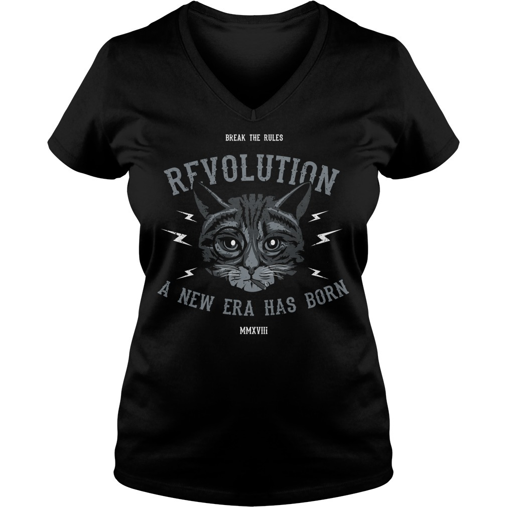 Cat break the rules revolution a new era has born V-neck T-shirt