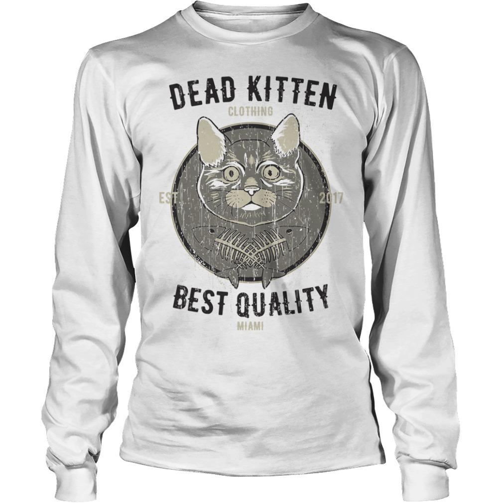 Cat dead kitten Longsleeve Tee