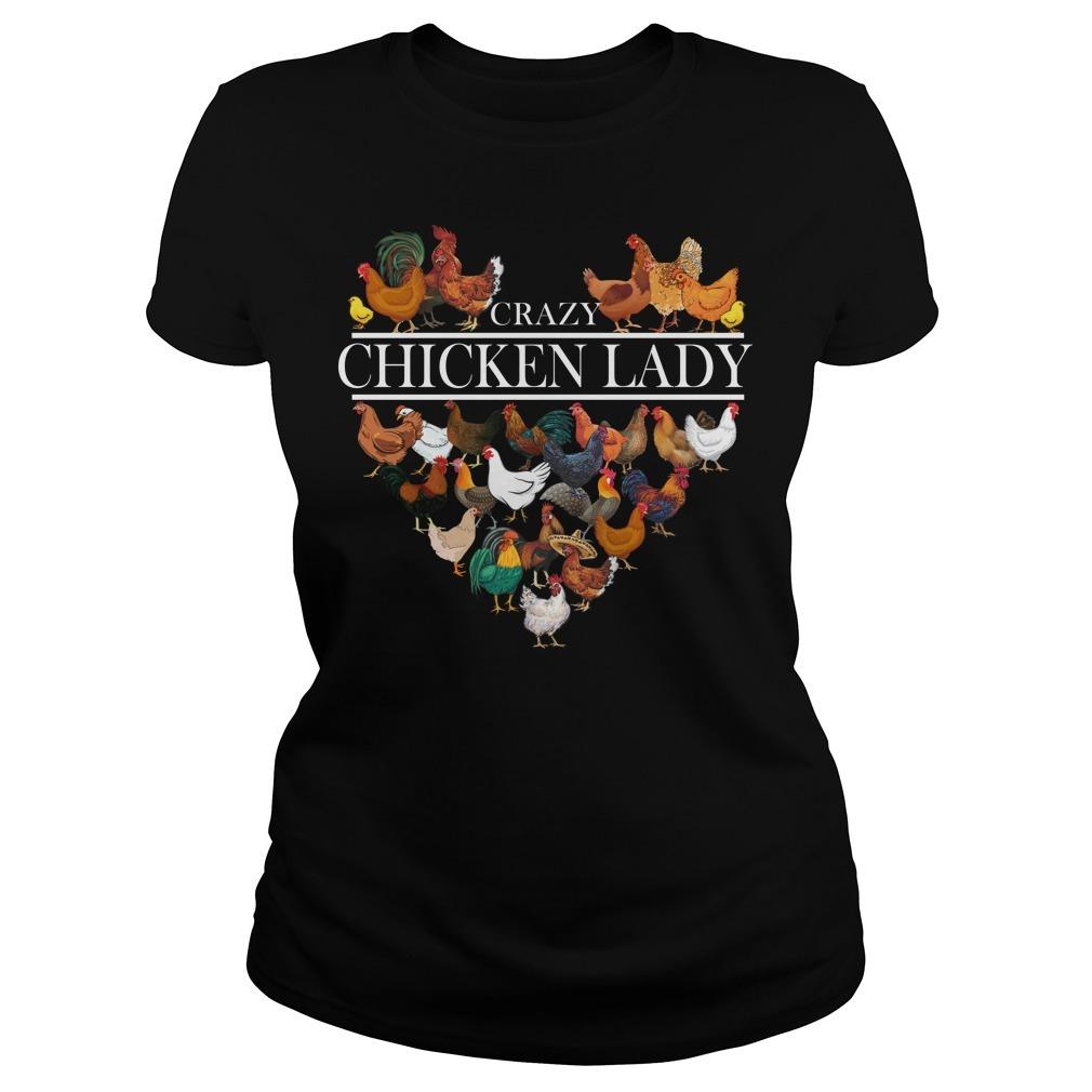 Crazy chicken lady Ladies Tee