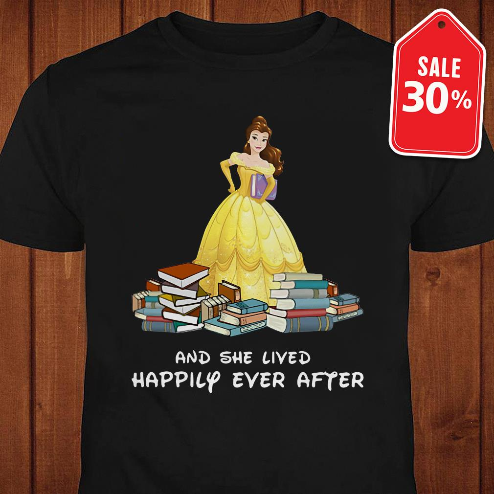 Disney Beauty Belle and she lived happily ever after shirt