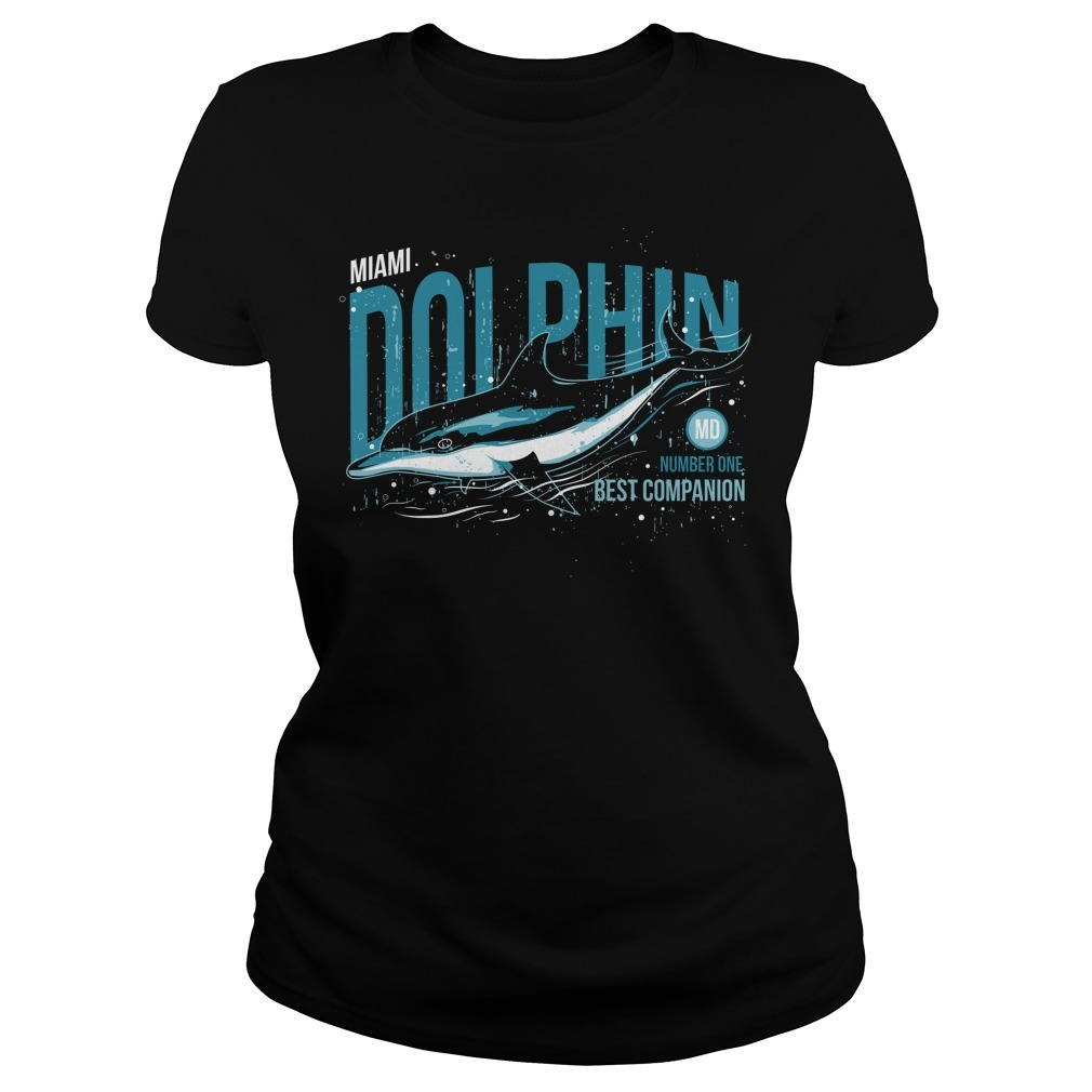 Dolphin number one best companion Ladies Tee