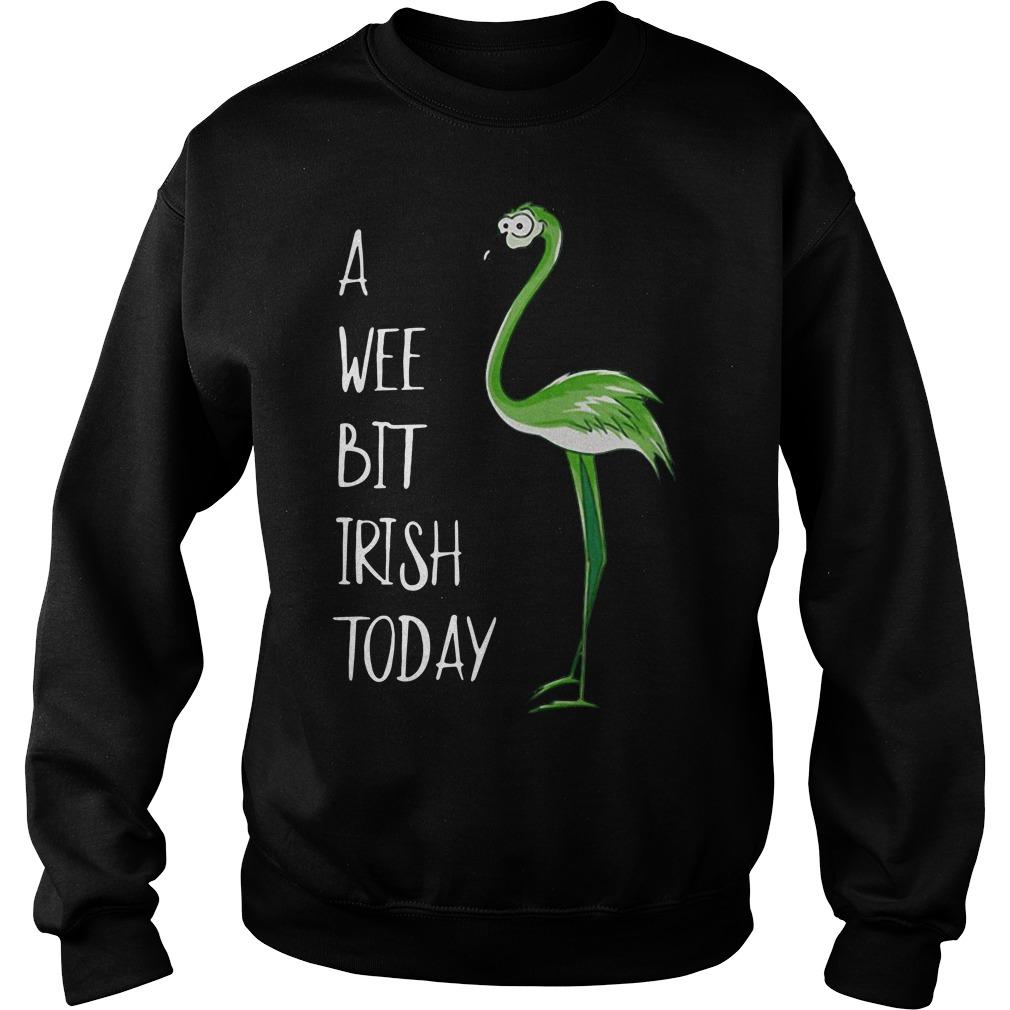 Flamingos a wee bit irish today Sweater