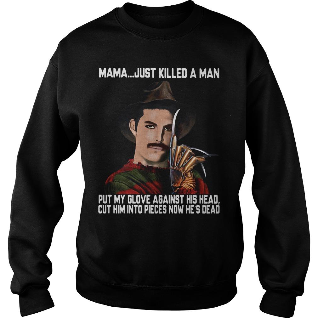 Freddy Krueger Mama Just killed a man put my glove against his head Sweater