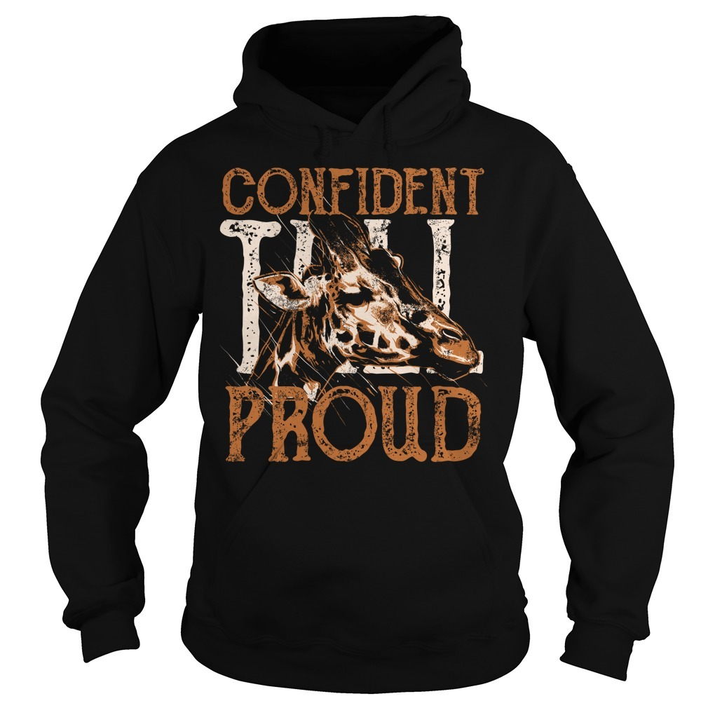 Giraffe confident proud Hoodie
