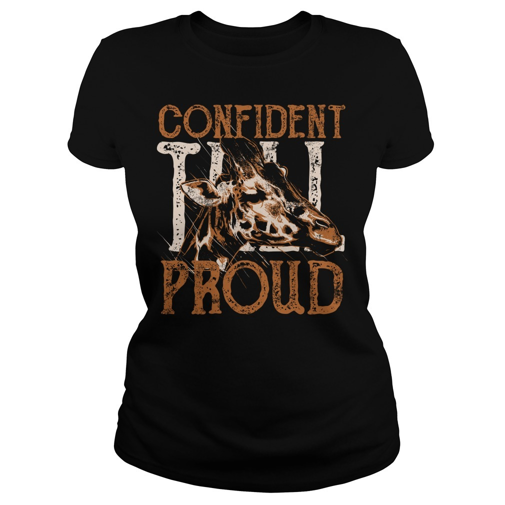 Giraffe confident proud Ladies Tee