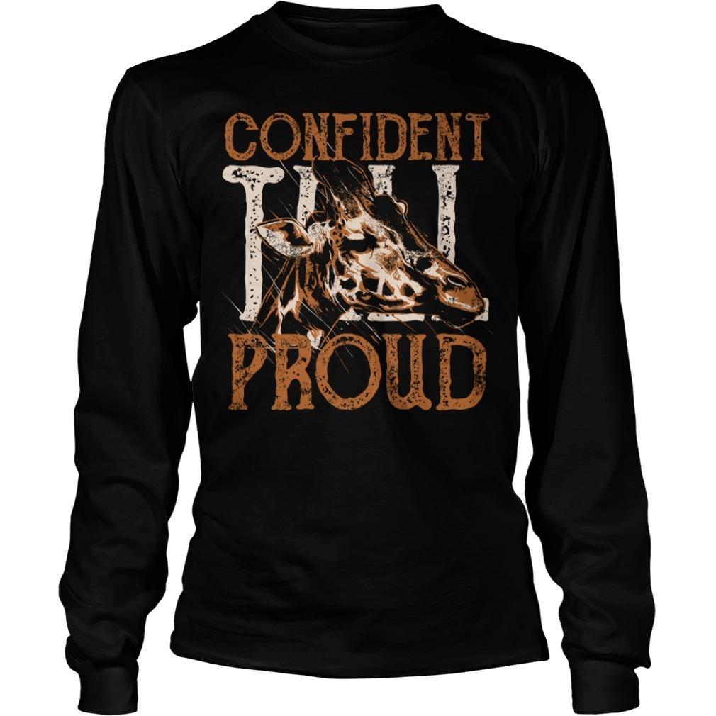 Giraffe confident proud Longsleeve Tee