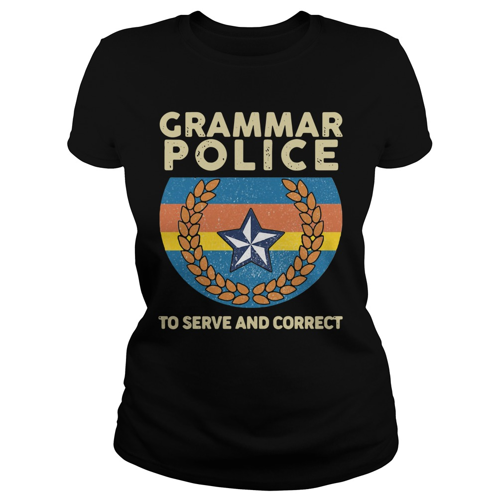 Grammar police to serve and correct vintage Ladies tee