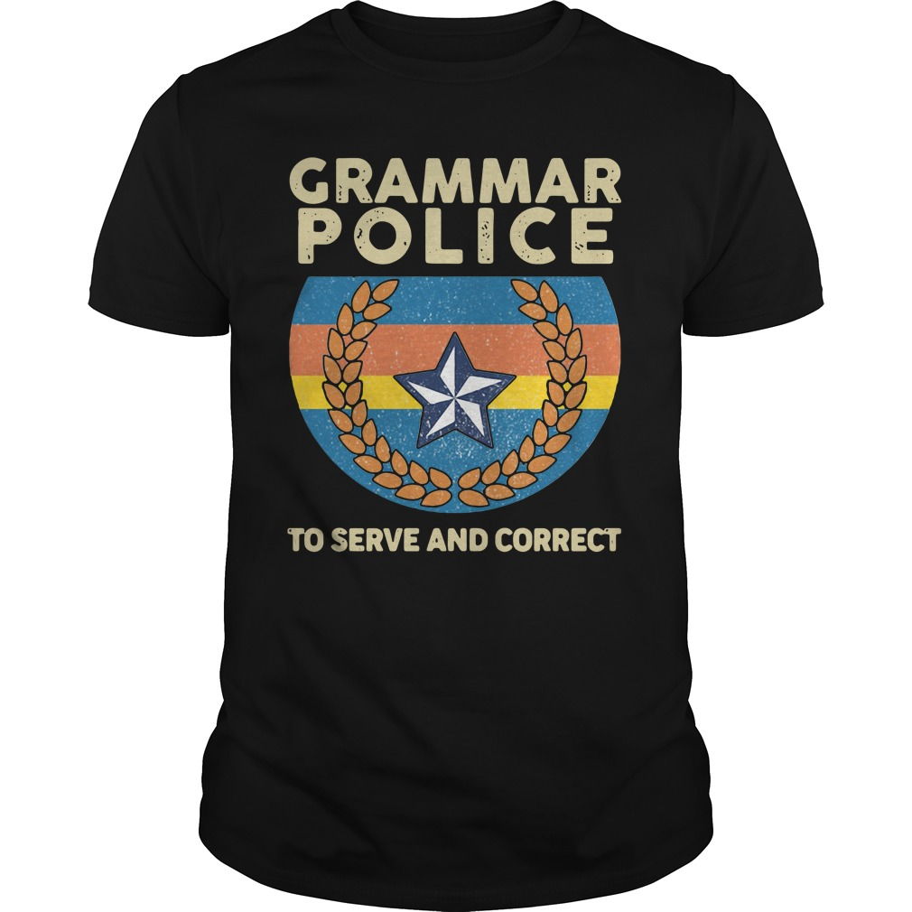 Grammar police to serve and correct vintage shirt