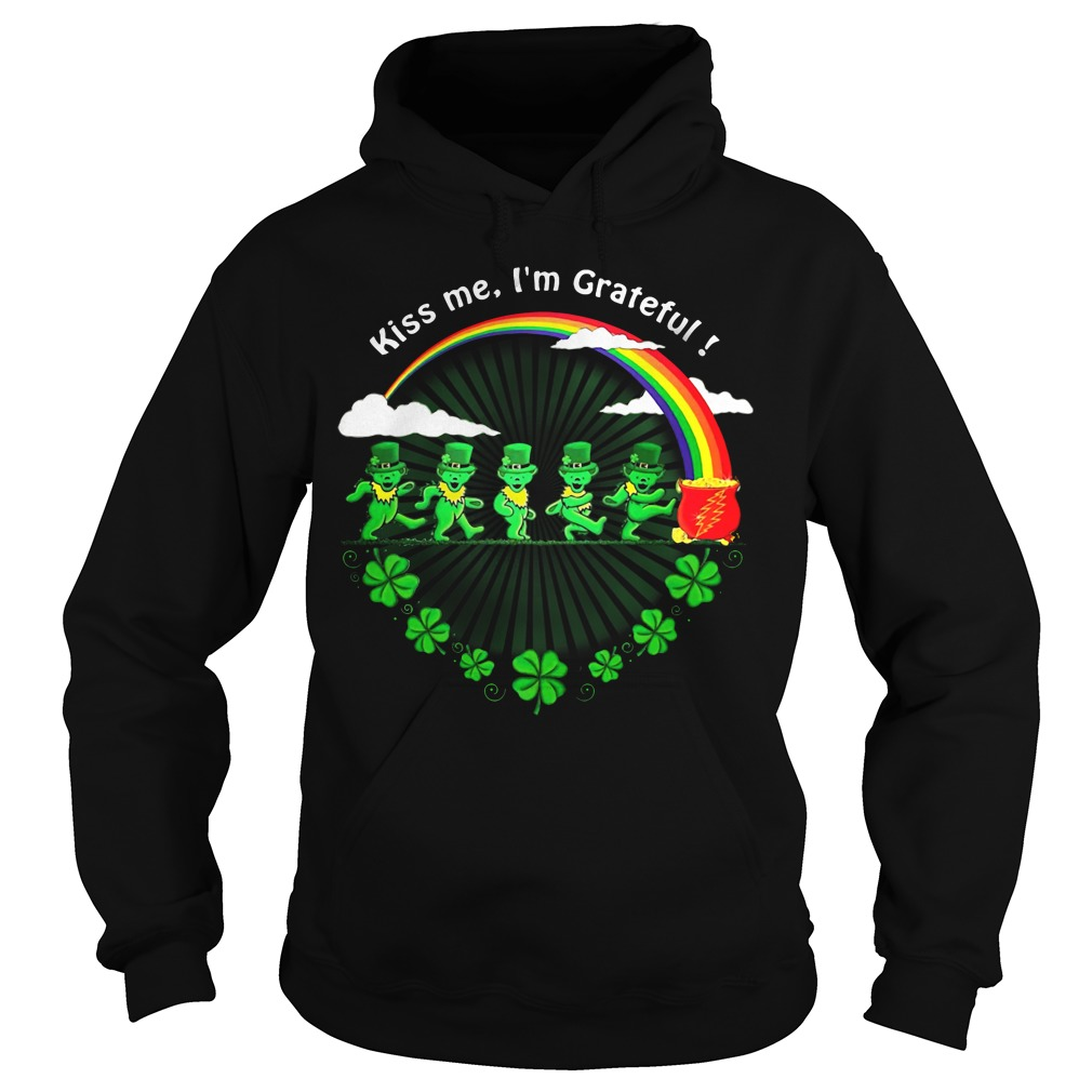 Green Bears Kiss Me I'm Grateful St Patrick's Day Hoodie