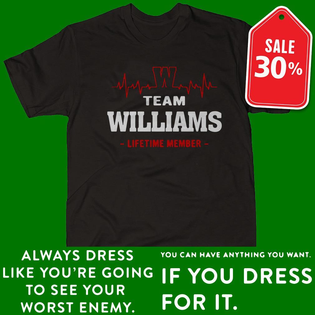 Heart beat team williams lifetime member shirt