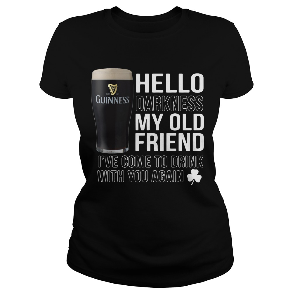Hello Darkness my old friend I've come to drink with you again Ladies tee
