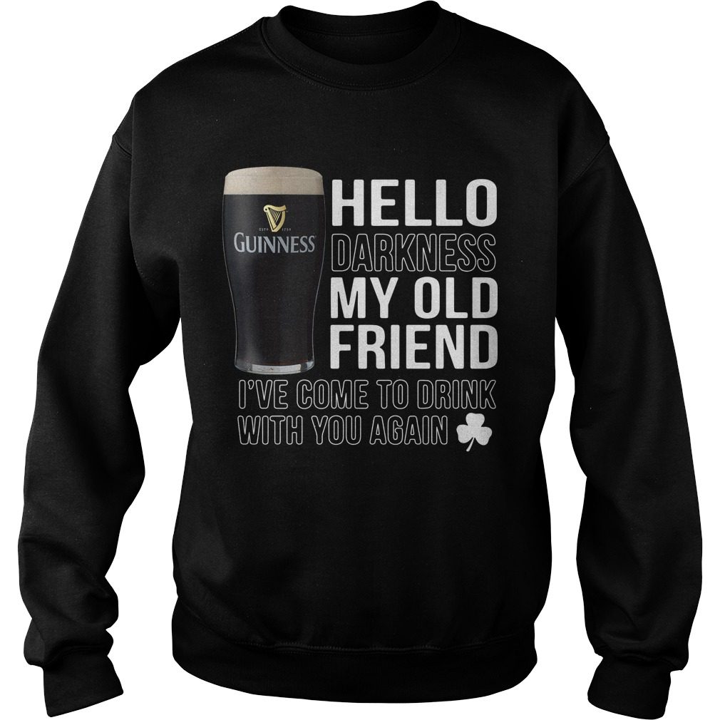 Hello Darkness my old friend I've come to drink with you again Sweater