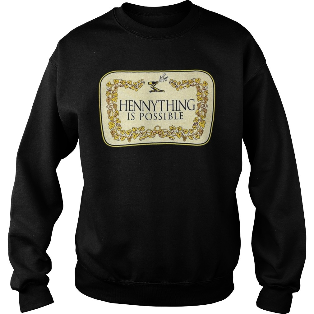 Hennything is possible Sweater