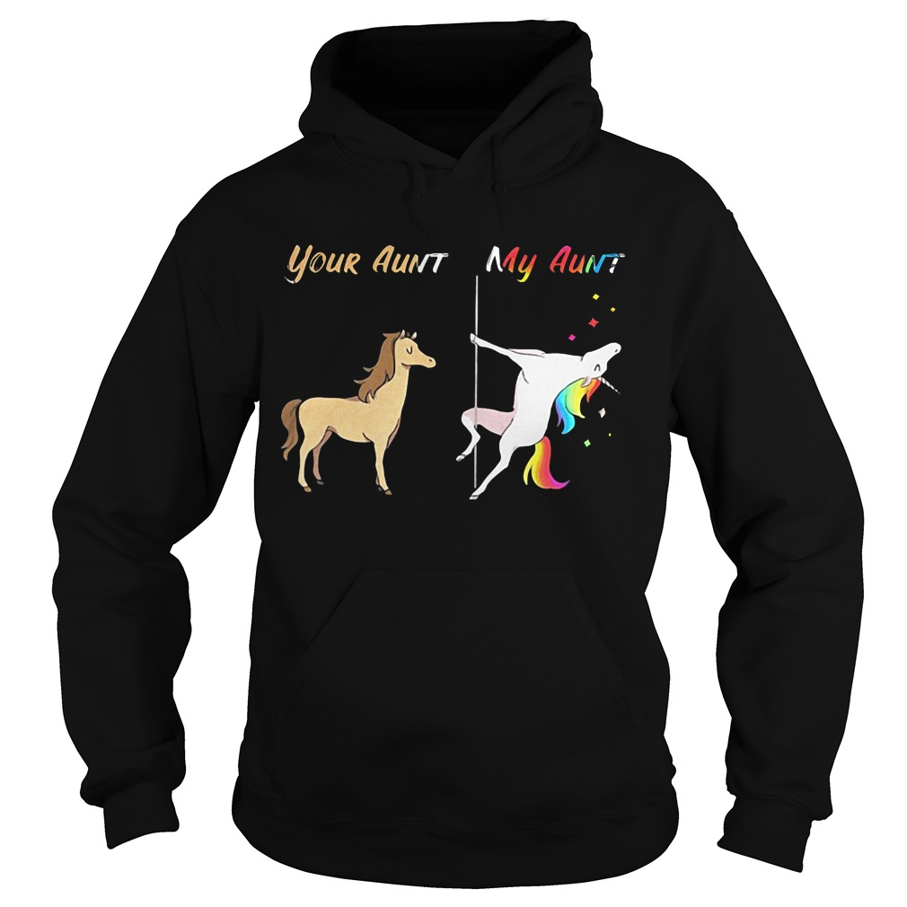 Horse Unicorn Your aunt and my aunt Hoodie