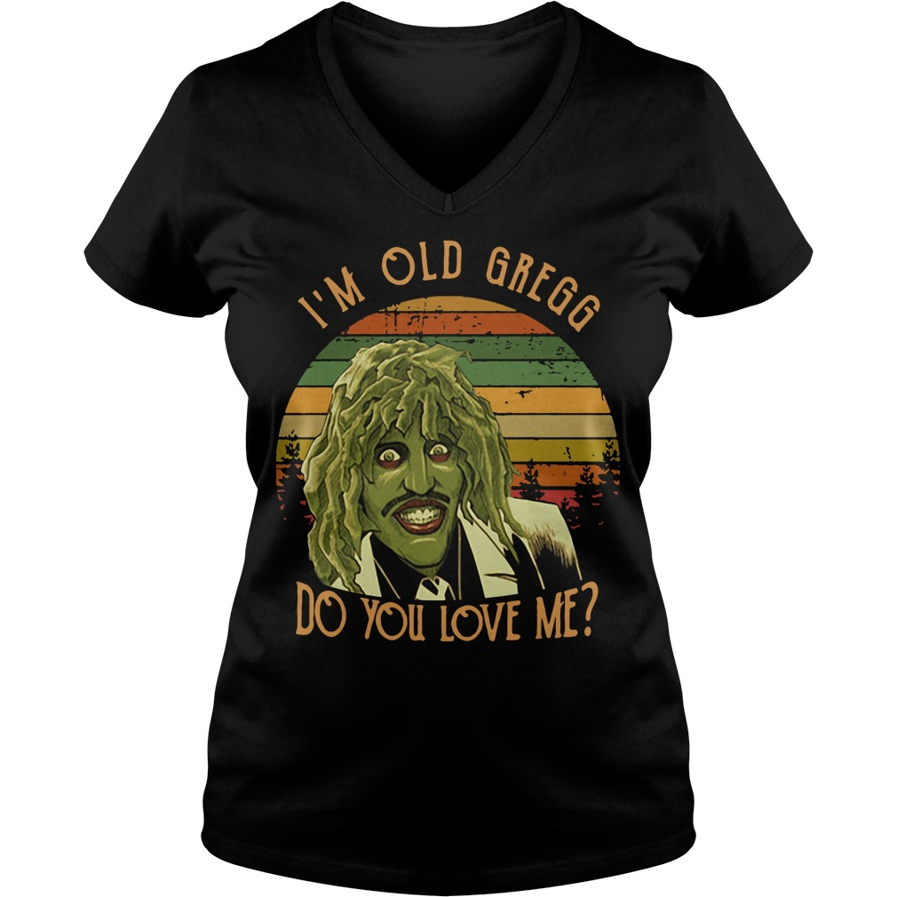 I'm Old Ggregg do you love me vintage V-neck t-shirt