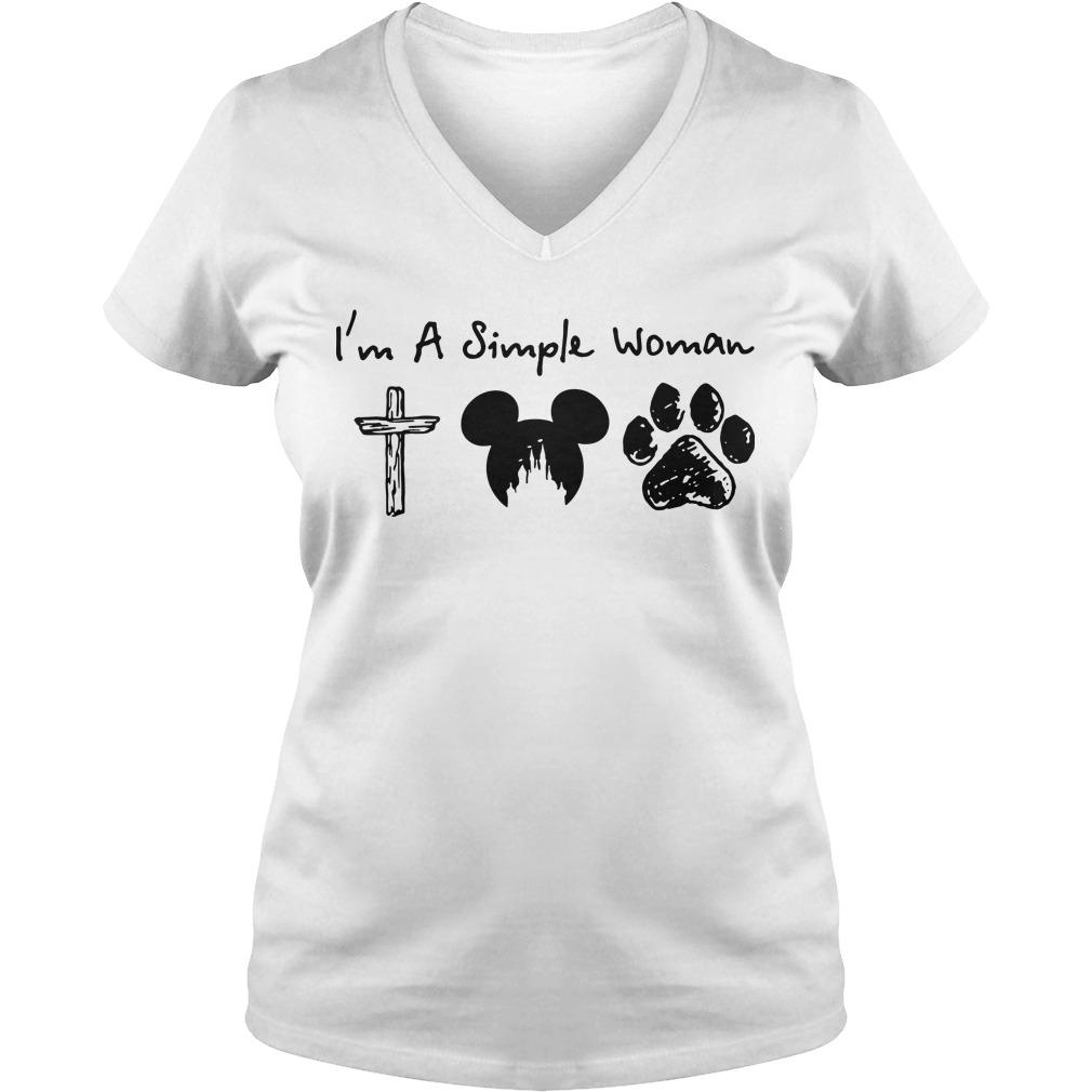 I'm a simple woman I like cross mickey mouse and paw dog V-neck t-shirt